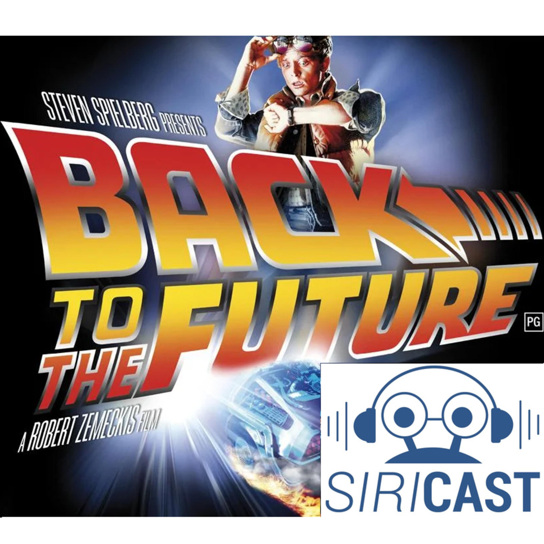 SiriCast #22 – De Volta Para O Futuro – O Legado