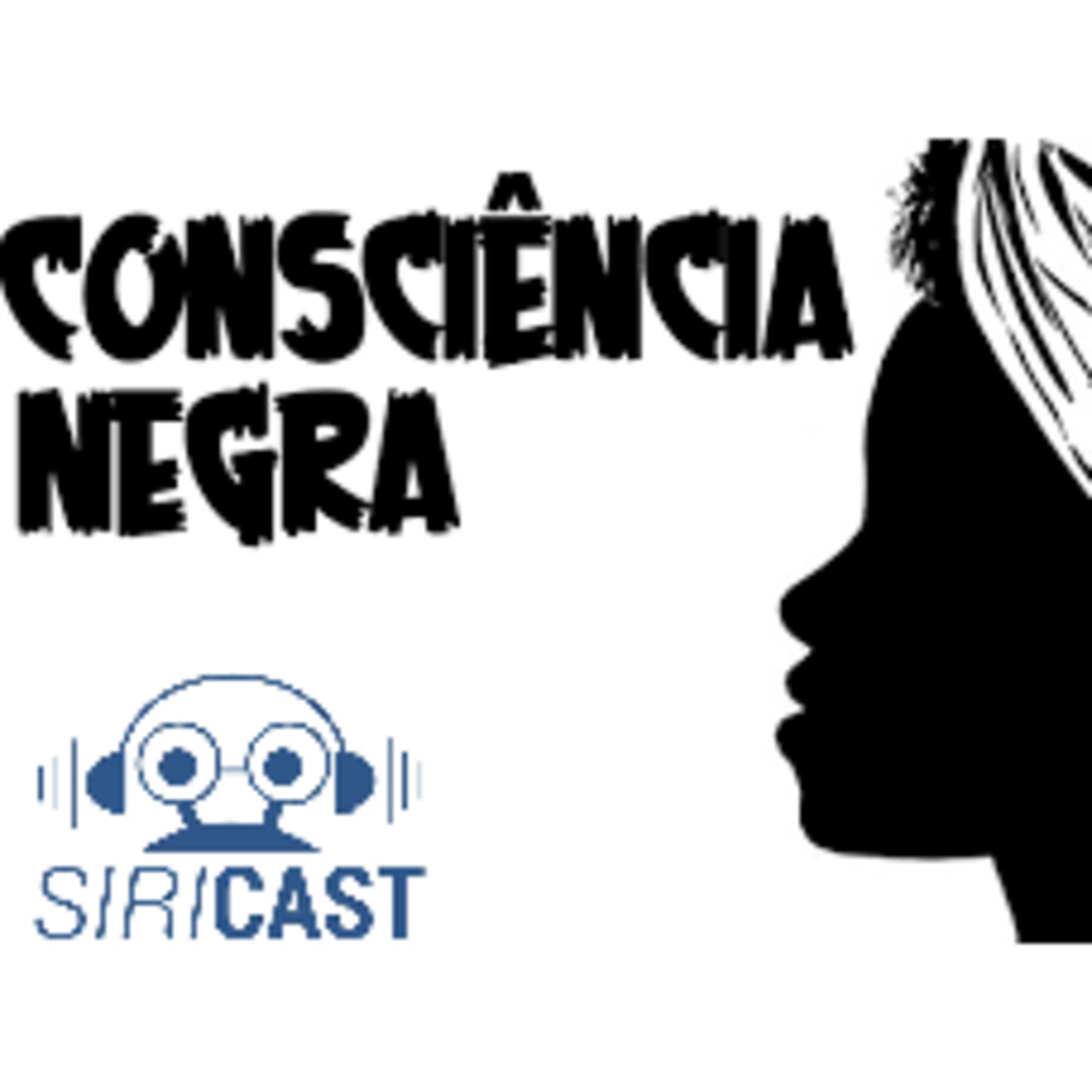 SiriCast#33: Consciência Negra e o Cinema