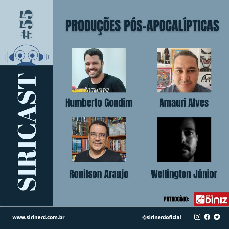 SiriCast#55 – Produções Pós-Apocalípticas