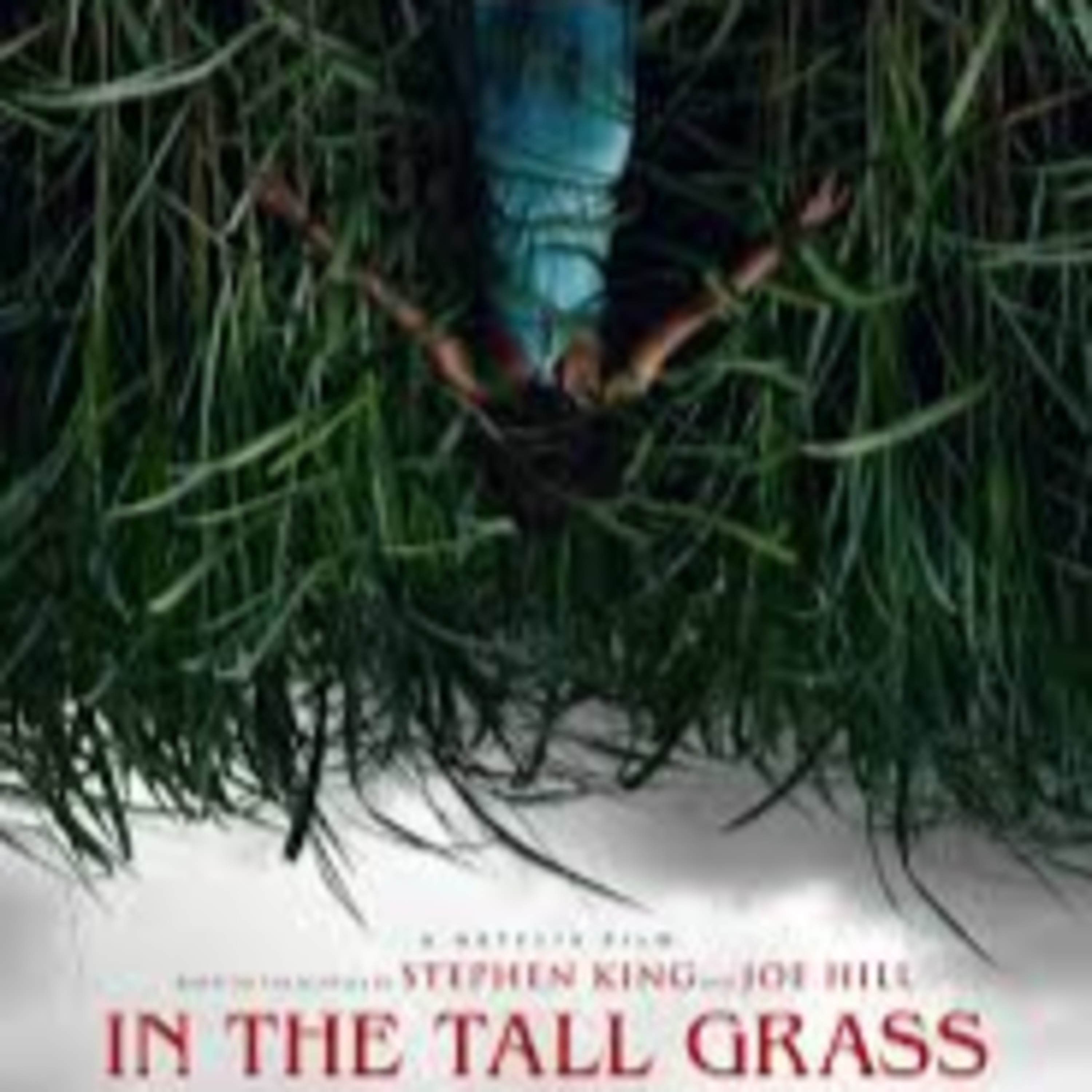 "Movie ""In the tall grass"" Podcast"