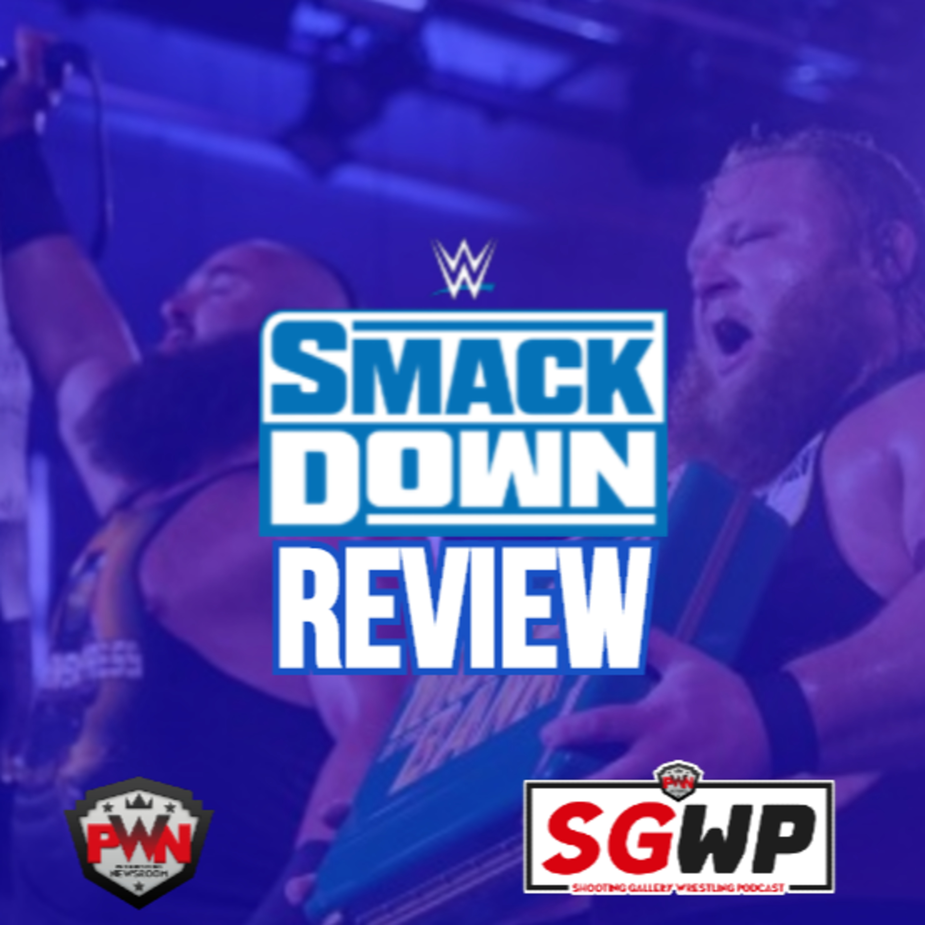 SGWP: WWE SmackDown Review ,