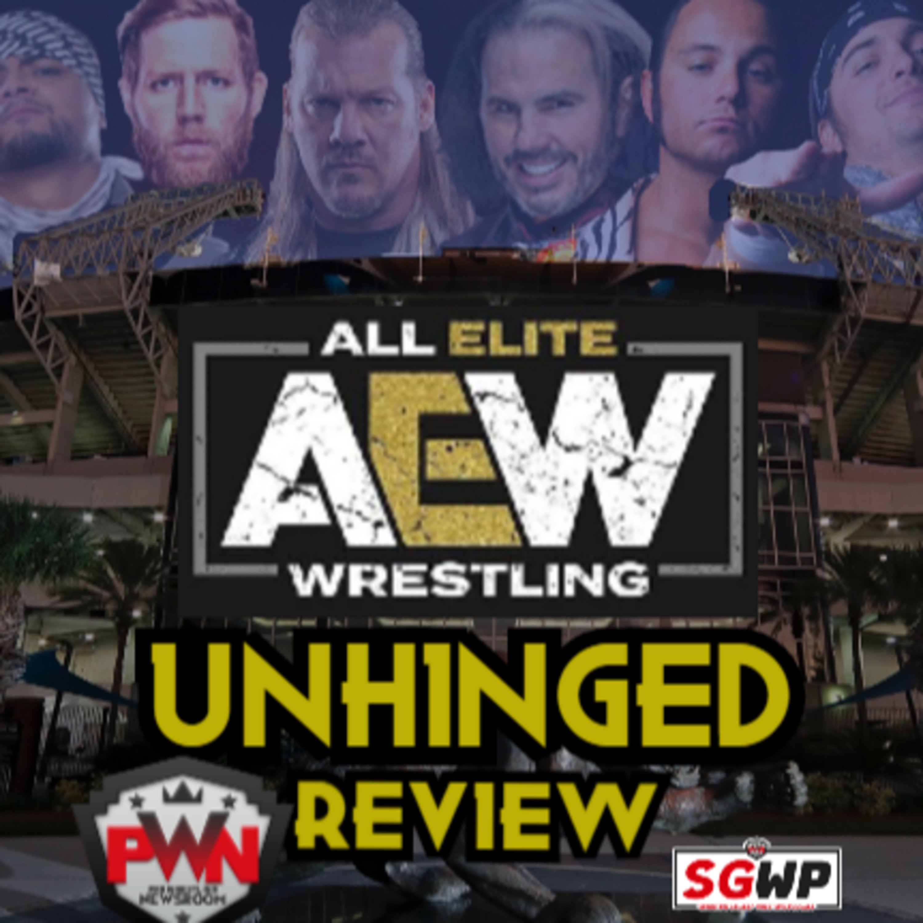 AEW : Unhinged Review Ep. 2