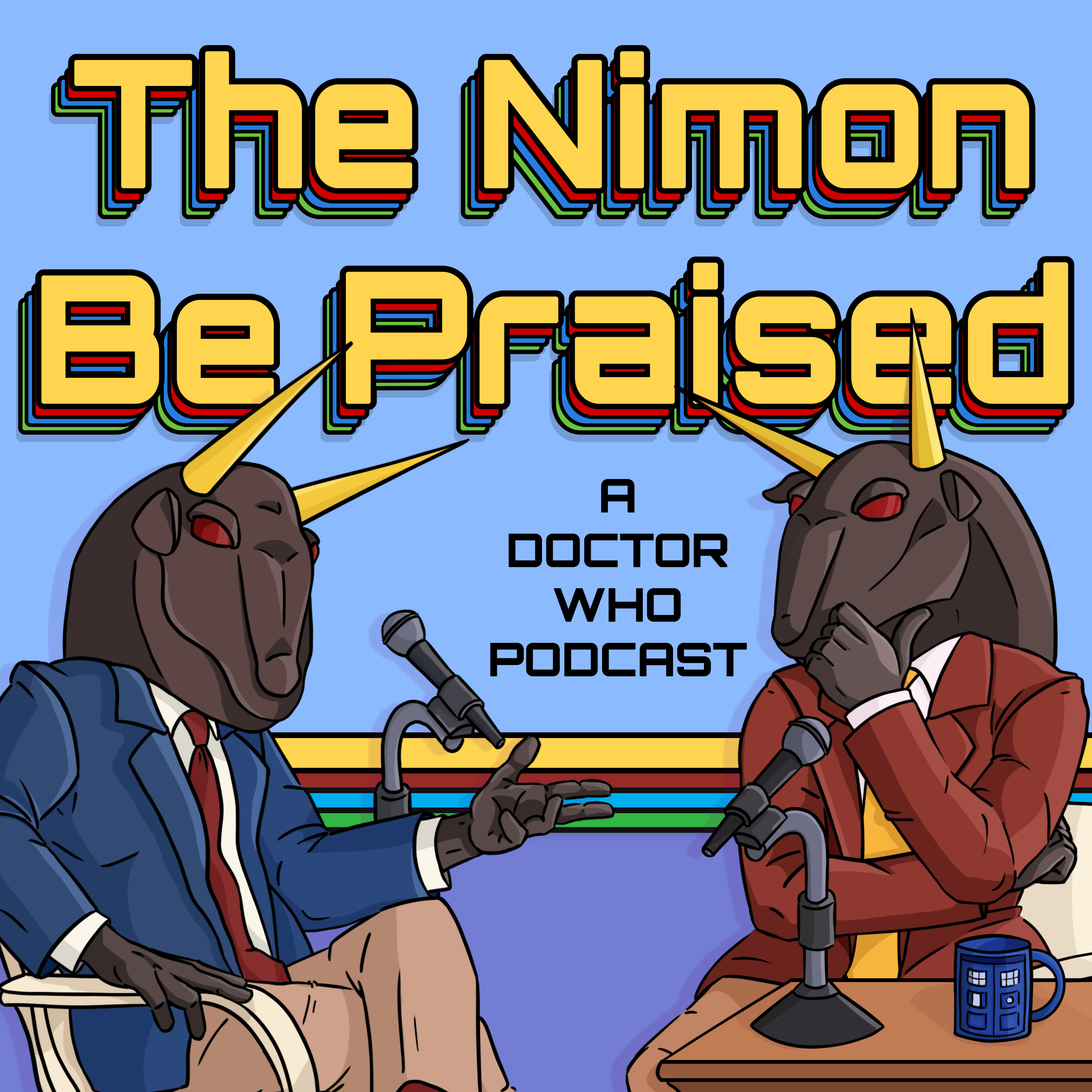 The Nimon Be Praised discuss The Ribos Operation