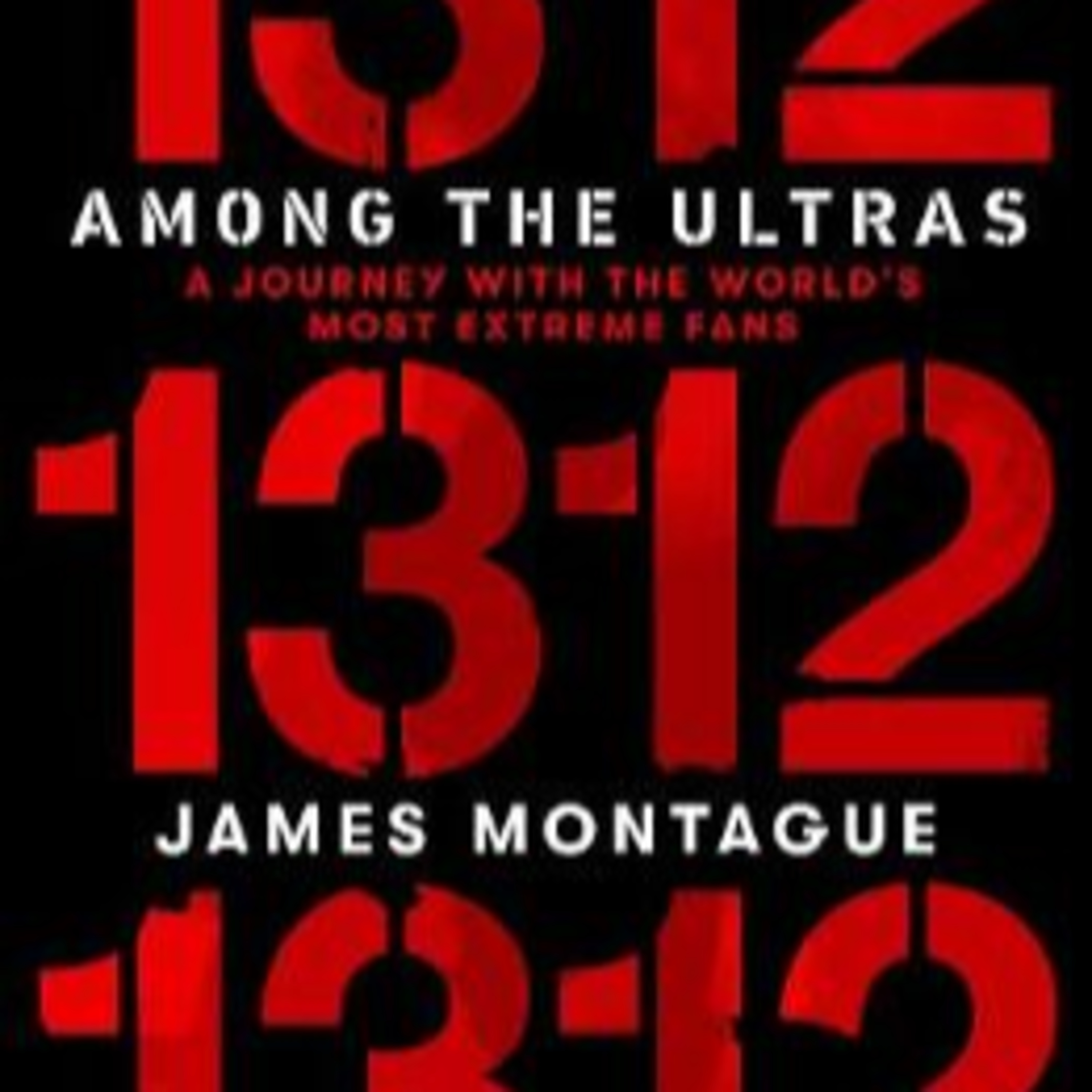 """This month a three feature special James Montague on """"1312 Among the Ultras"""" Andy Carter on """"Beyond the Pale"""" and """"The Long Long rd to Wembley"""""""