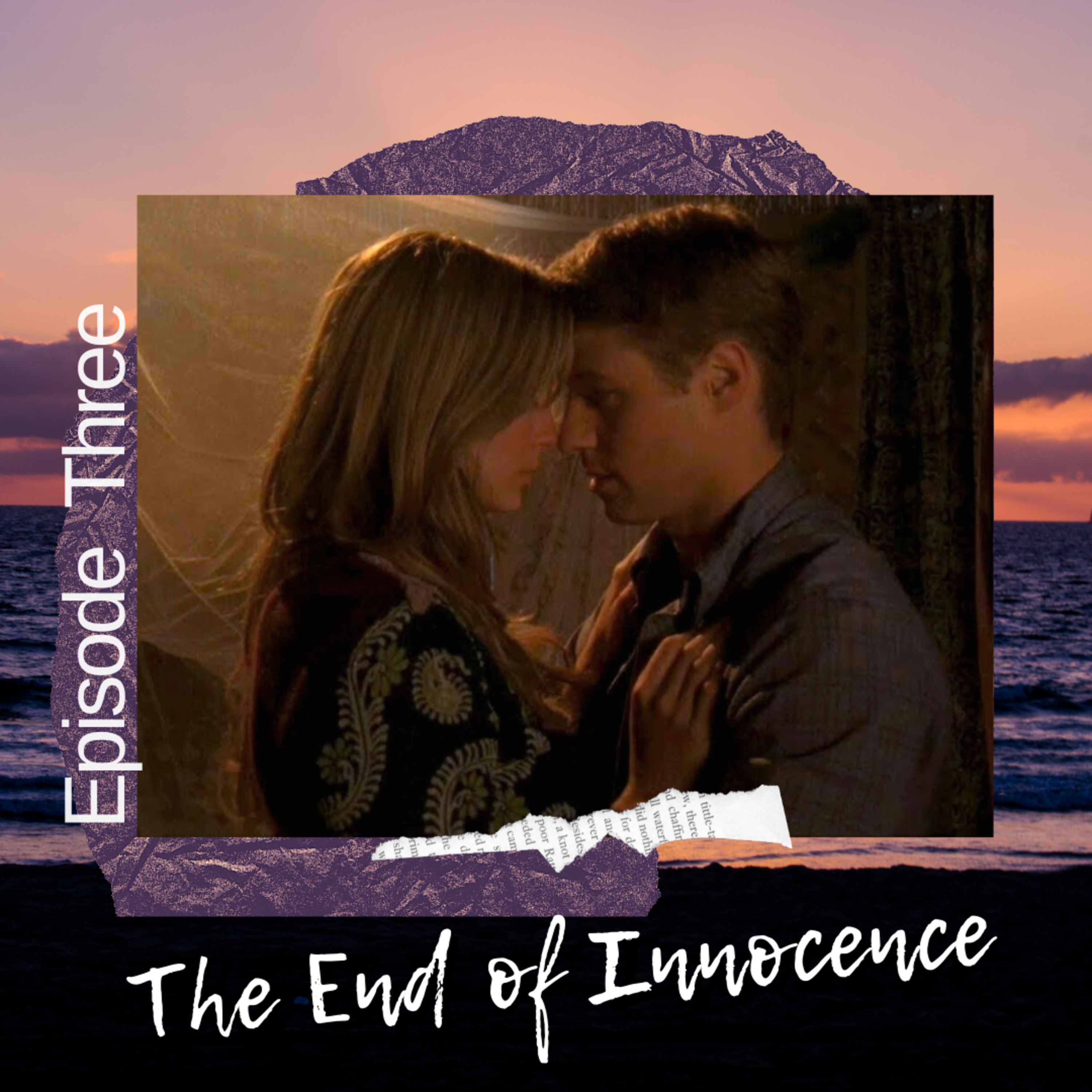 S3E3: The End of Innocence