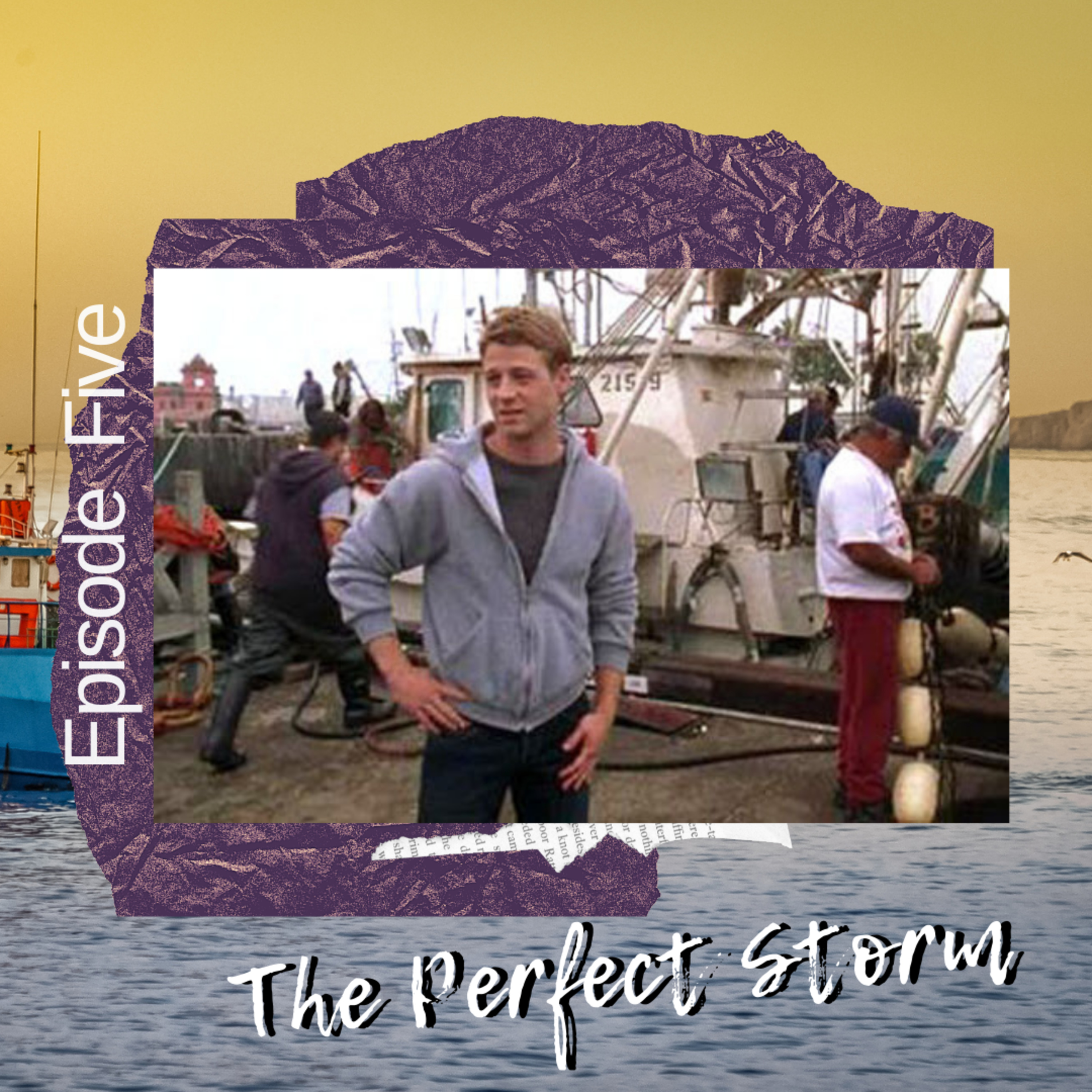 S3E5: The Perfect Storm