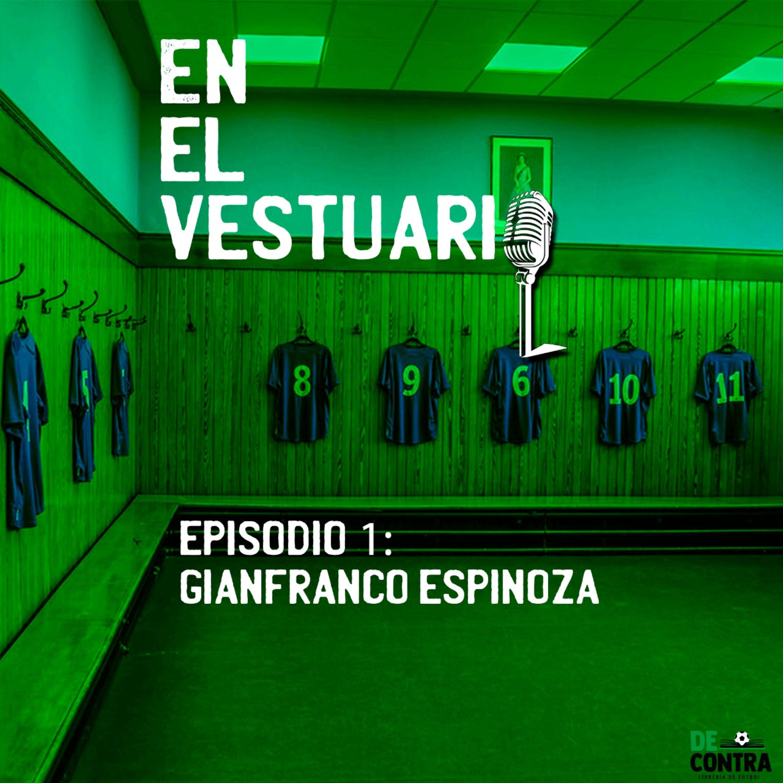 En el Vestuario, con Gianfranco Espinoza.