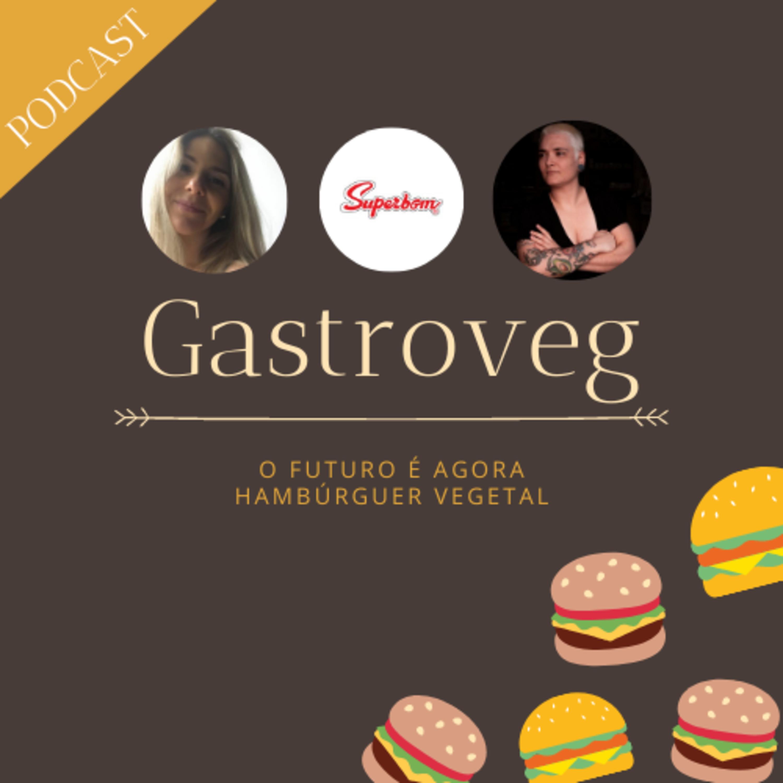 Ep. 7 - O Futuro é Agora   Hambúrguer Vegetal