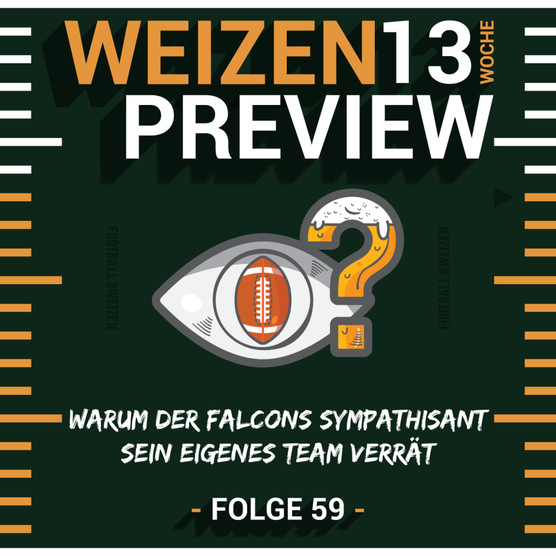 Warum der Falcons Sympathisant sein eigenes Team verrät   Weizenpreview Woche 13   S2 E59   NFL Football
