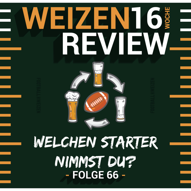 Welchen Starter nimmst du? | Weizenreview Woche 16 | S2 E66 | NFL Football