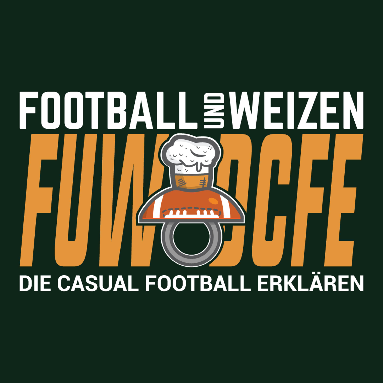 Football und Weizen die casual Football erklären Intro | FuWDCFE | S3 E2 | NFL Football