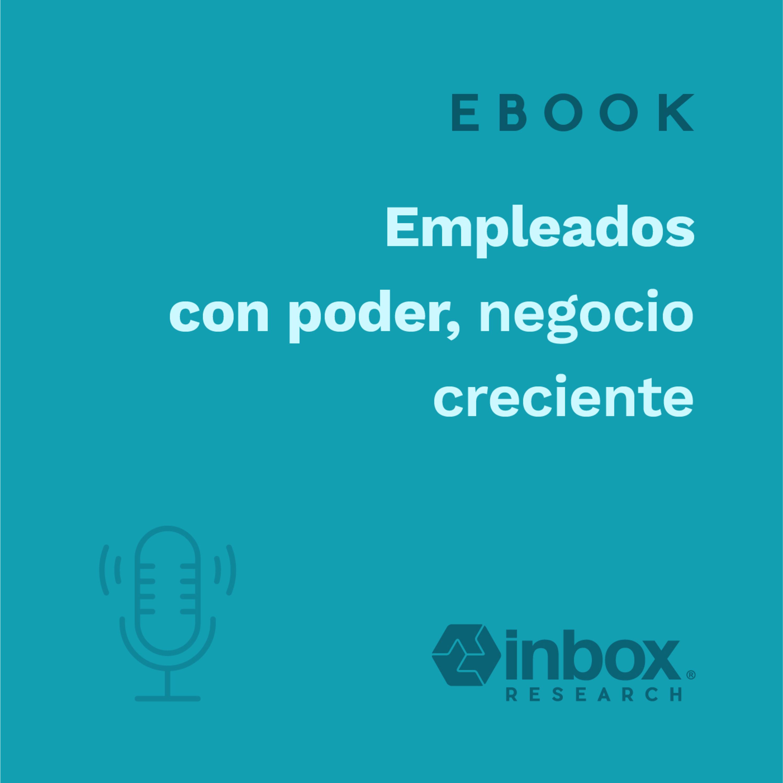 [eBook] Empleados con poder, negocio creciente.