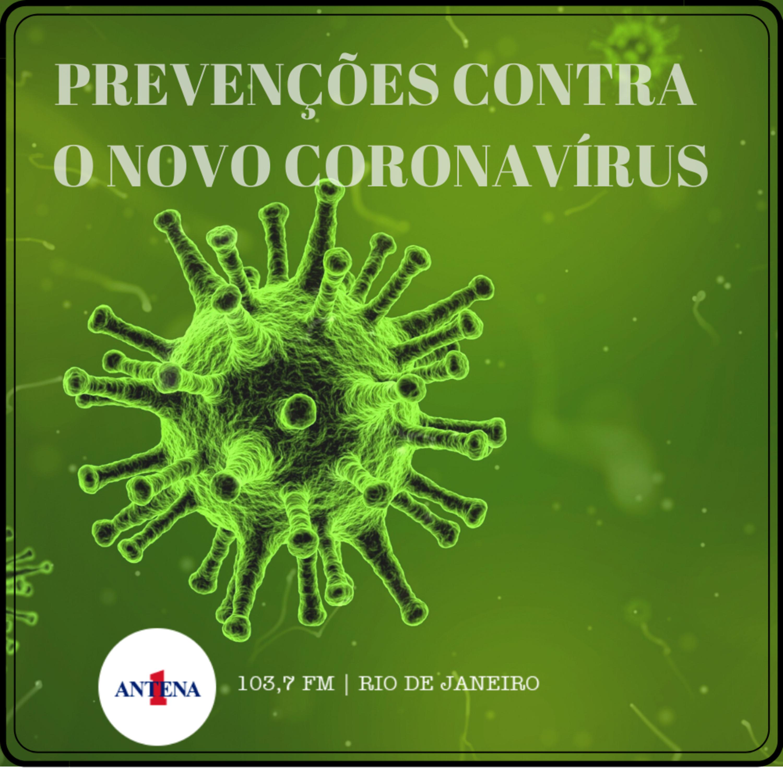 Prevenções IV - Novo coronavírus