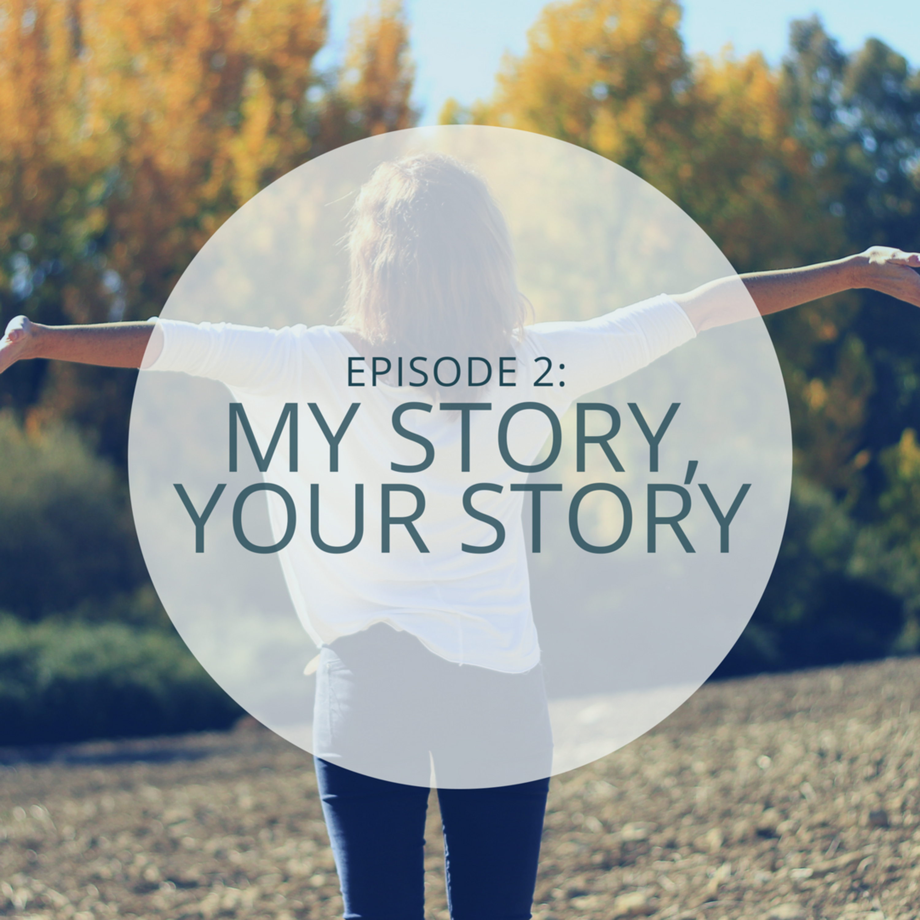 My Story, Your Story