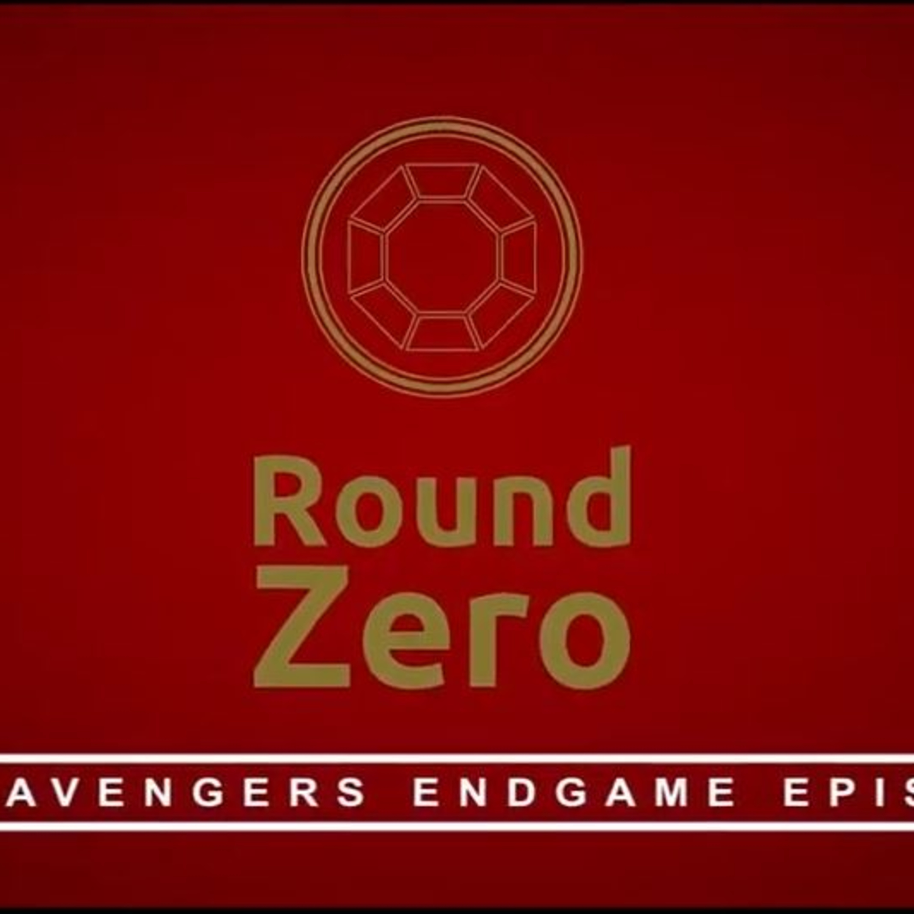 Round Zero Season 2 Episode 6 – Round Infinity X The Guardians Of The Ghetto - Avengers Endgame