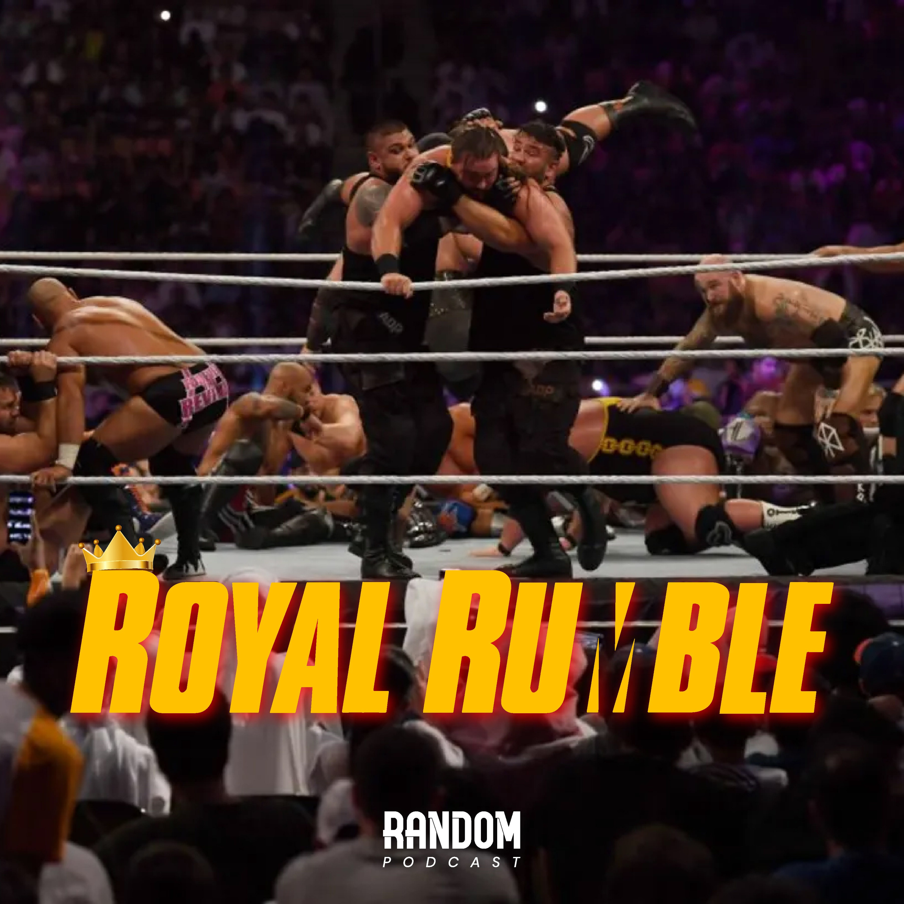 Episode 6 : It's Time for Royal Rumble!
