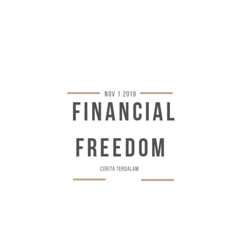 Ep.2 #Bisa gak sih Millenial Freedom secara Financial?