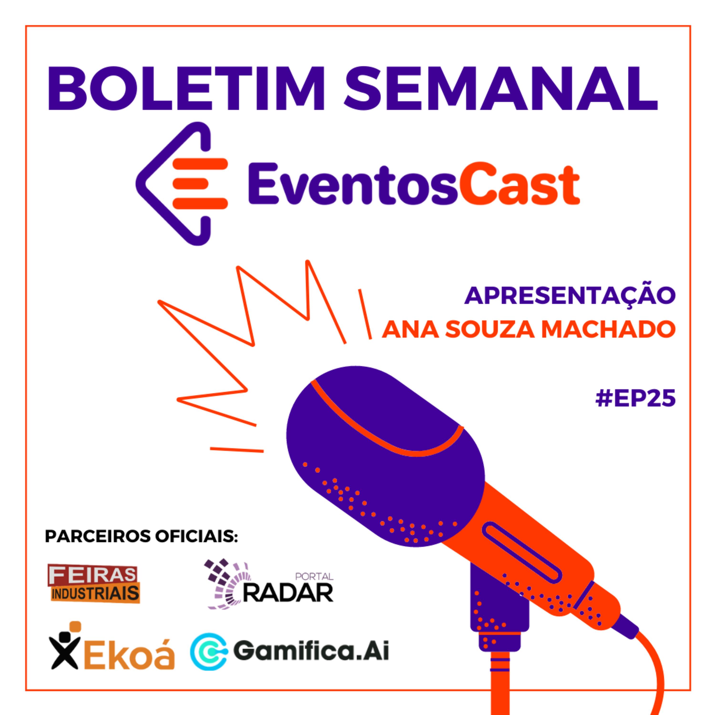Boletim EventosCast – Ep025