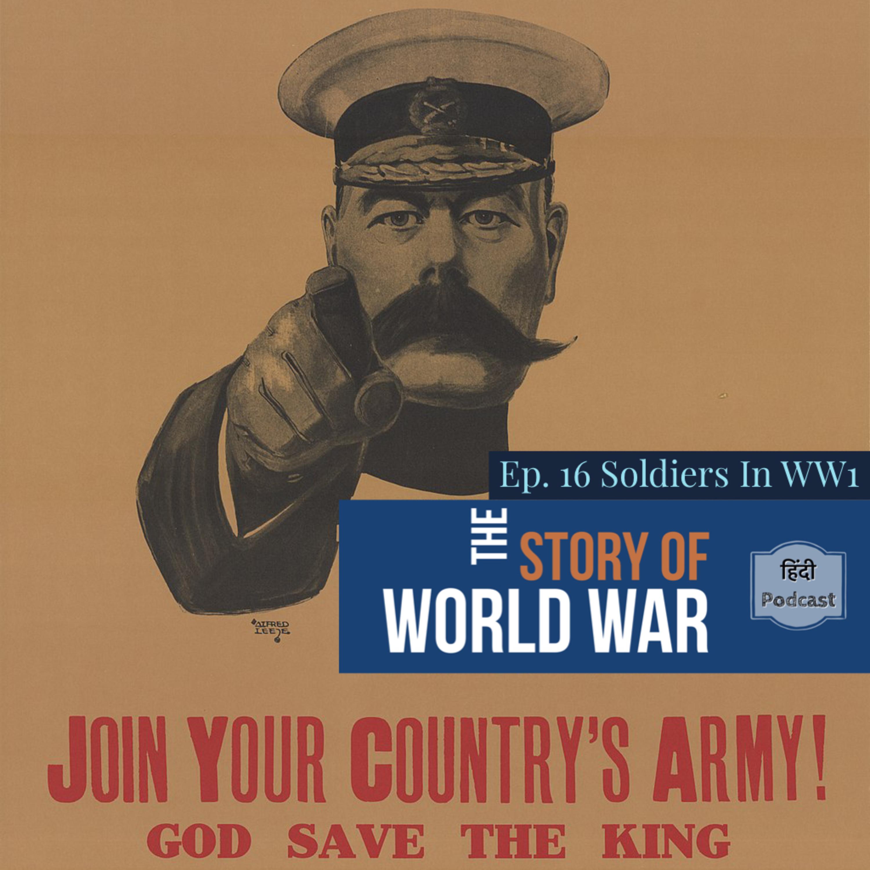 #37 WORLD WAR  Ep. 16 Soldiers In WW1