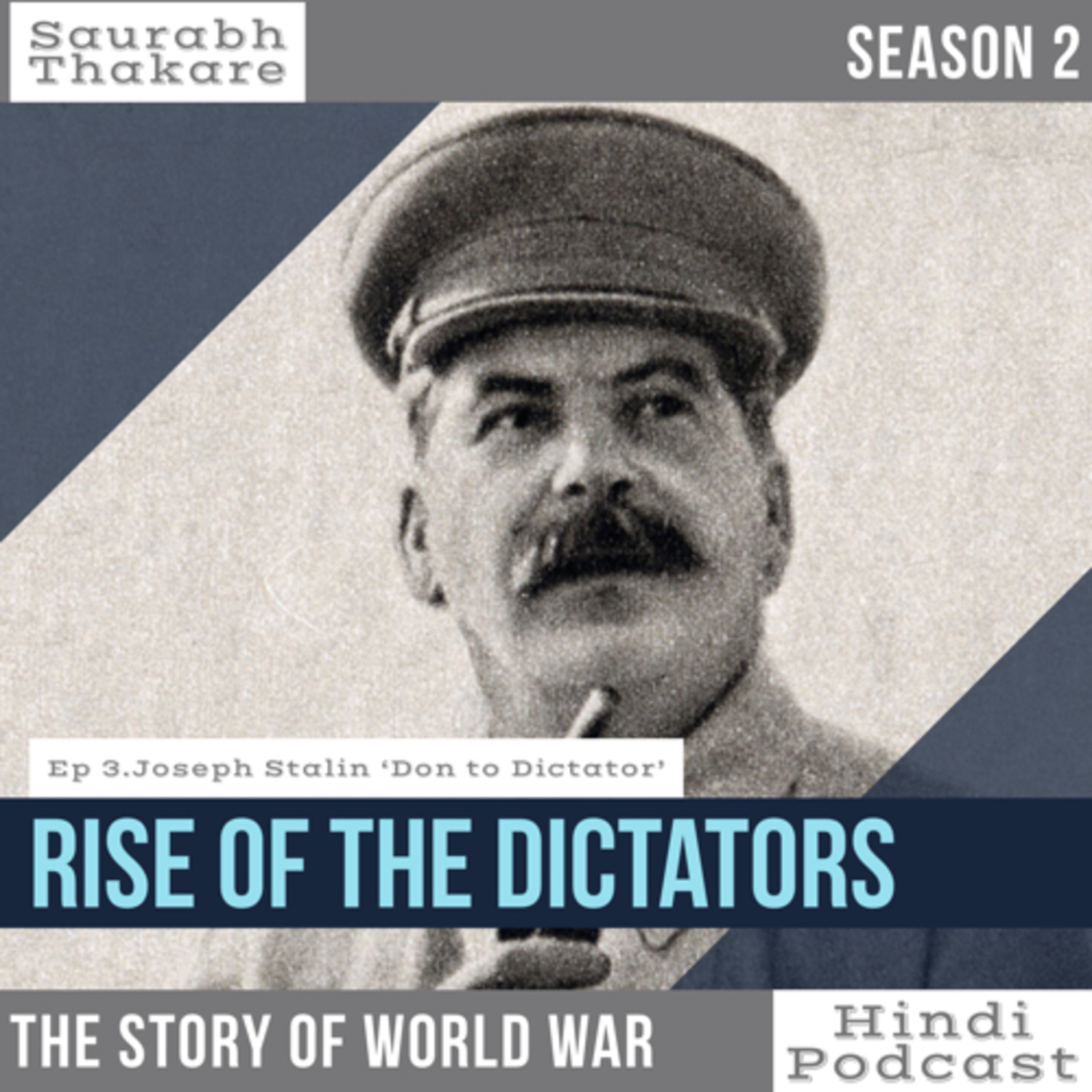 #40 RISE OF THE DICTATORS |Ep 19. Joseph Stalin (Part 1)