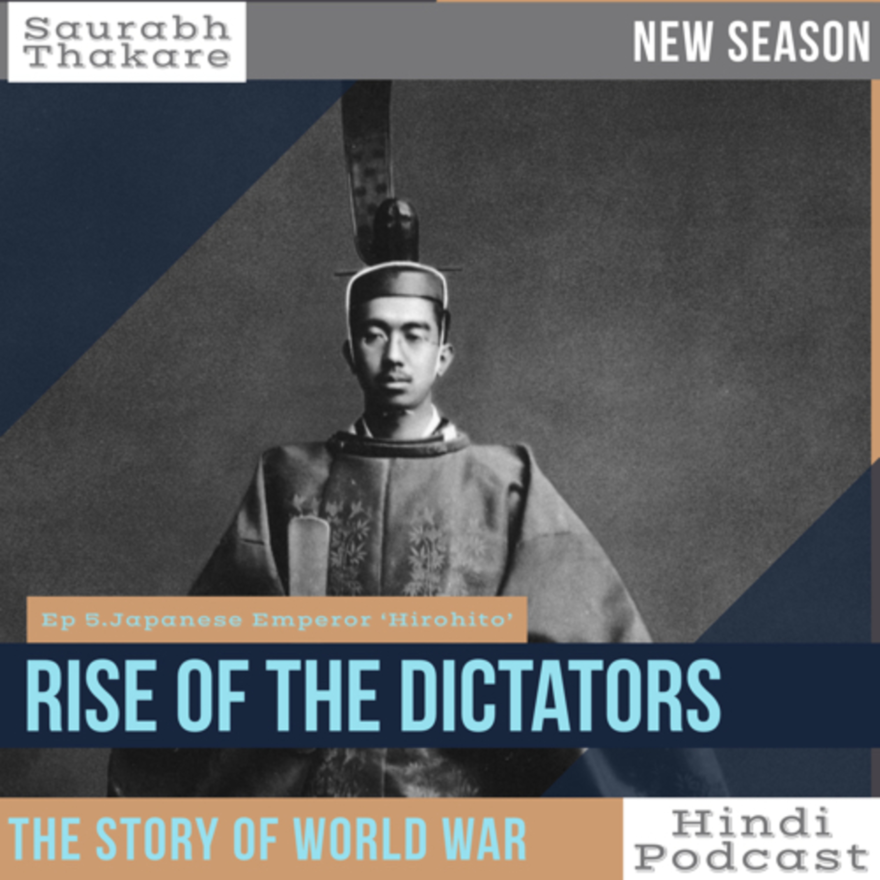 #42 RISE OF THE DICTATORS |Ep 21. Japanese Emperor 'Hirohito'