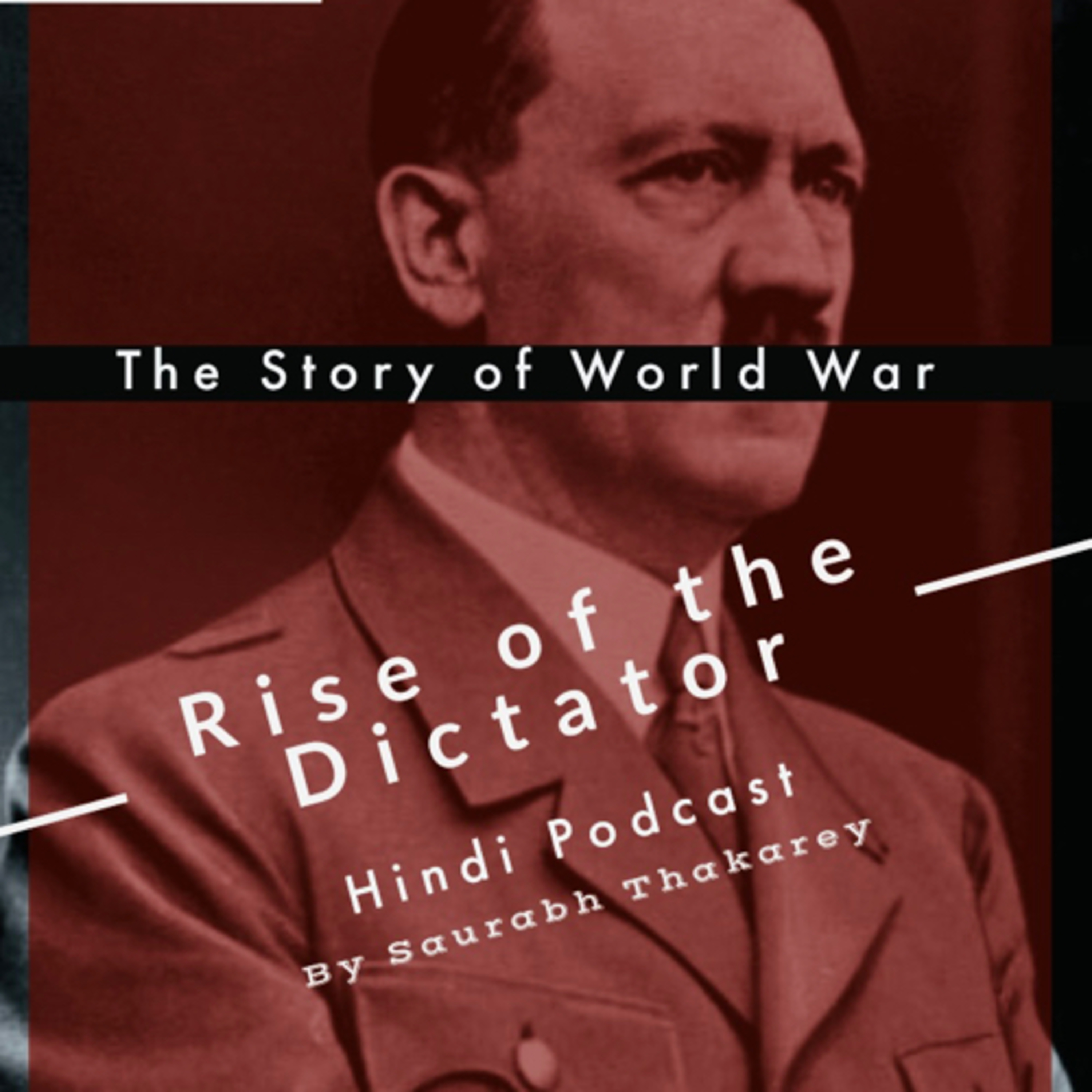 #43 RISE OF THE DICTATOR | Ep 6. Adolf Hitler ; Sieg Heil
