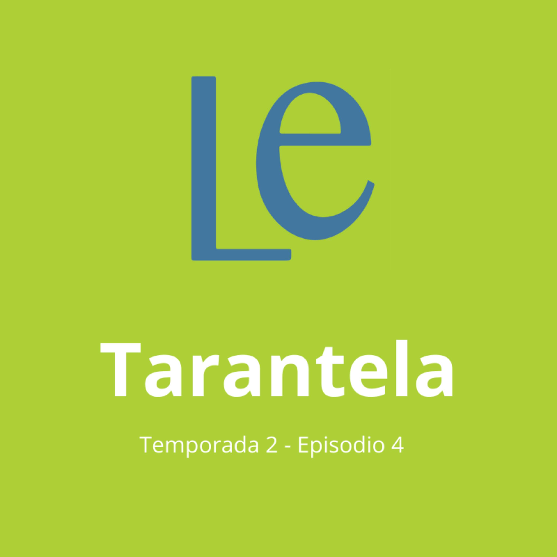 T2-E4 Tarantela, con Abril Castillo