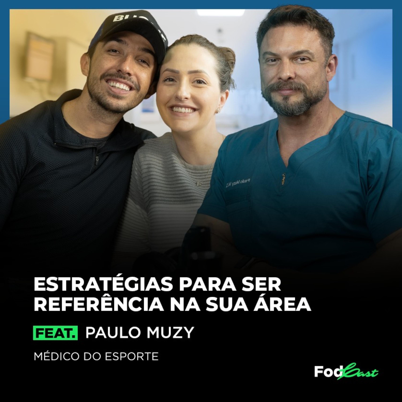 ESTRATÉGIAS PARA SER REFERÊNCIA NA SUA ÁREA feat. Paulo Muzy