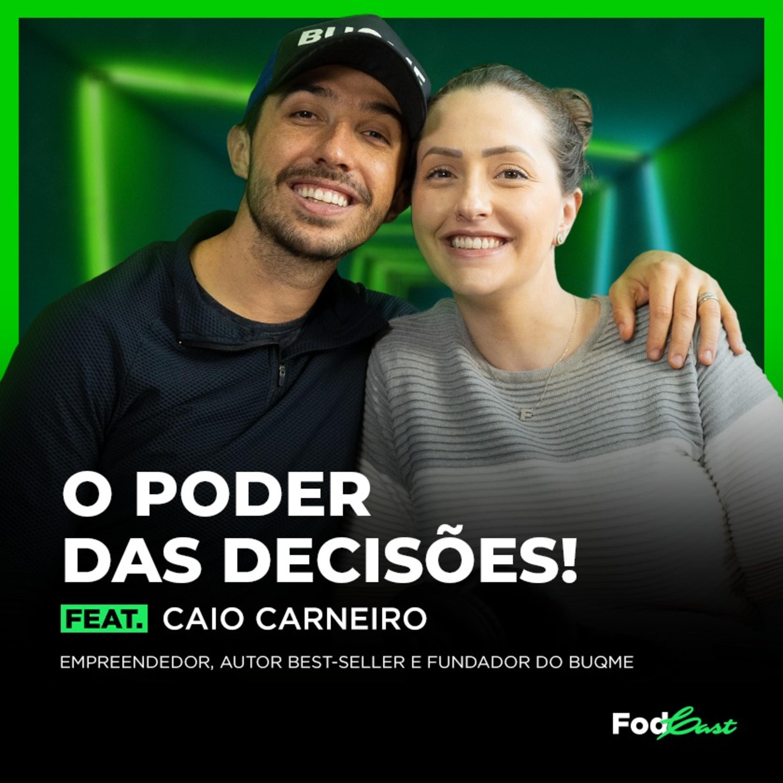 O PODER DAS DECISÕES feat. CAIO CARNEIRO