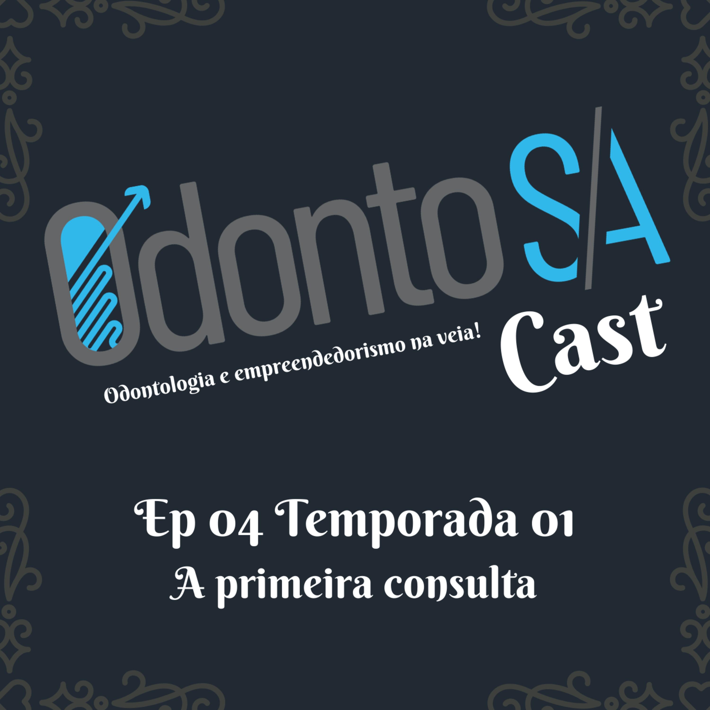 EP 04 TEMP 01 - A PRIMEIRA CONSULTA