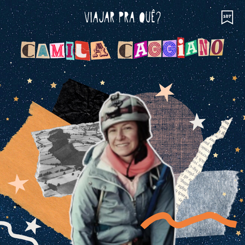 #107 - Camila Caggiano - Ela transformou sua fiorino num motorhome e foi até Ushuaia
