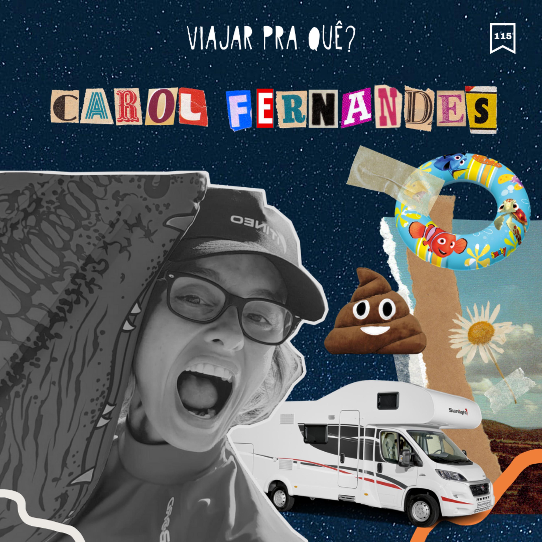 #115 - Carol Fernandes - Criando uma fillha num motorhome viajando pelo Europa