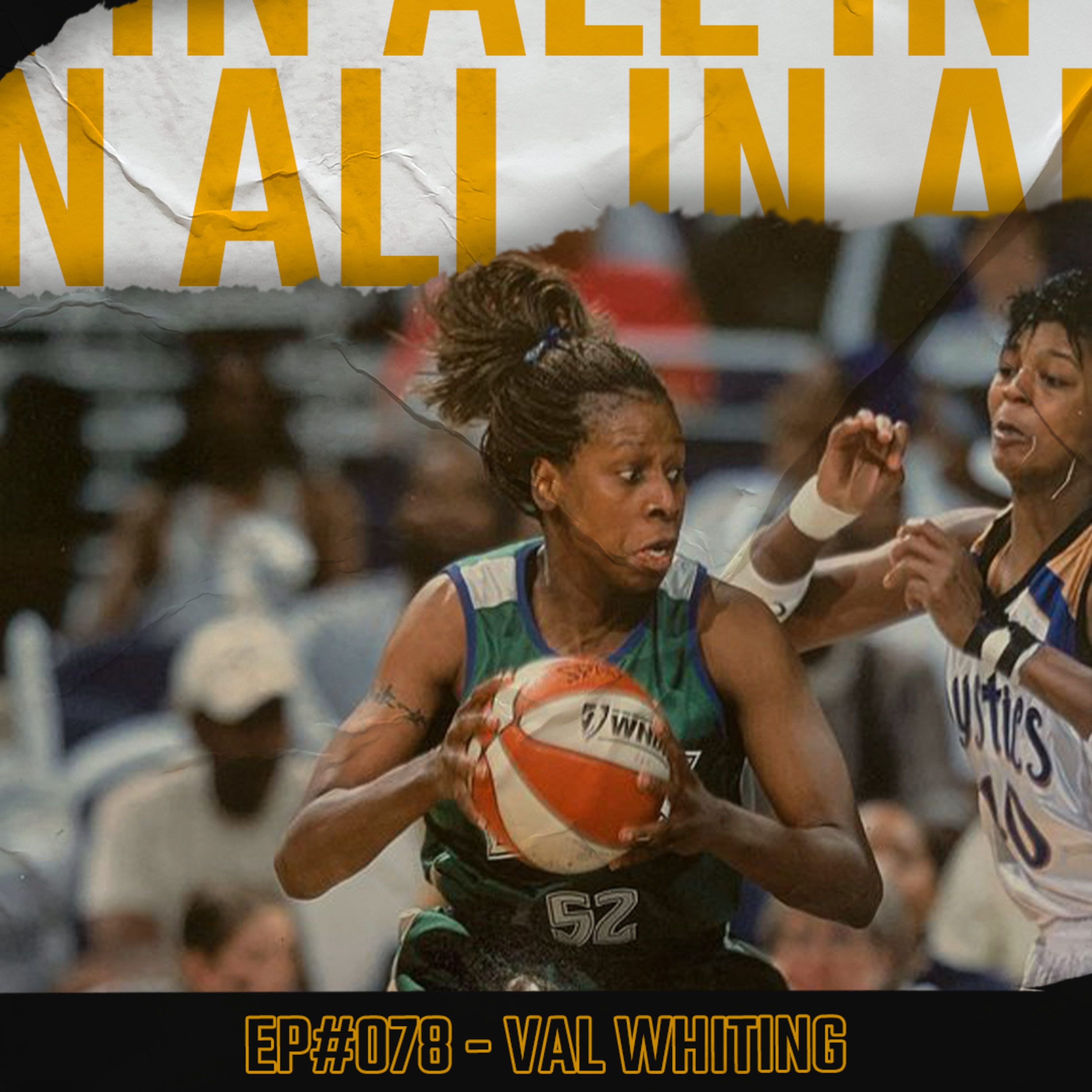 #078 - Val Whiting on playing in the early days of the WNBA, CyberBullying & Confidence