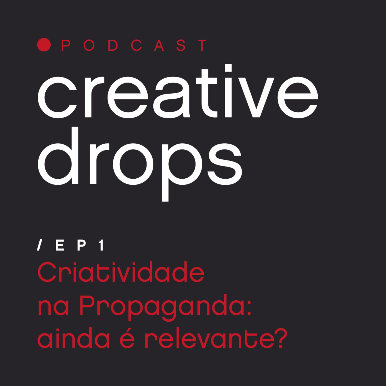 Criatividade na Propaganda: ainda é relevante?