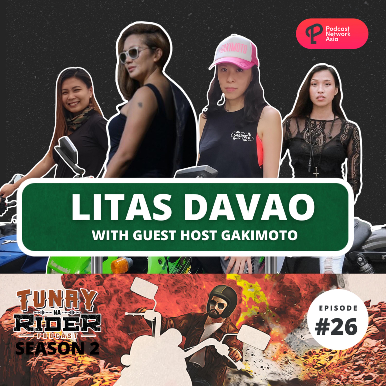 Ep. 26: Litas Davao (with Guest Host GakiMoto)