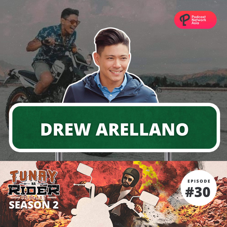 Ep. 30: Drew Arellano