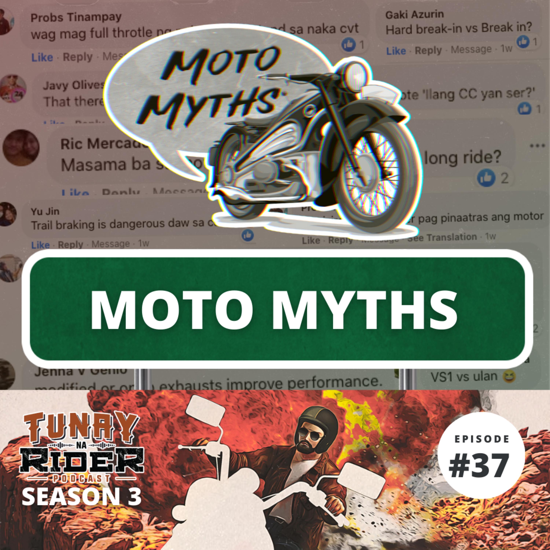 Ep. 37: Moto Myths