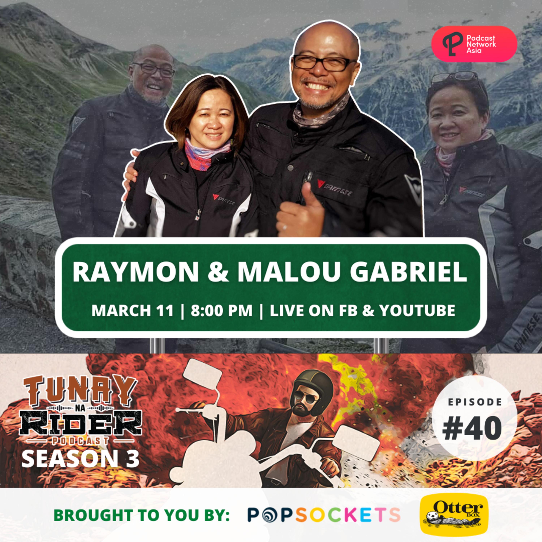 Ep. 40: Raymon and Malou Gabriel