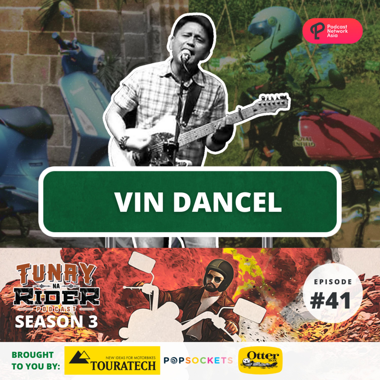 Ep. 41: Vin Dancel