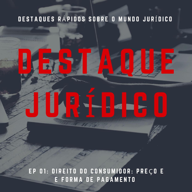 Destaque Jurídico #01