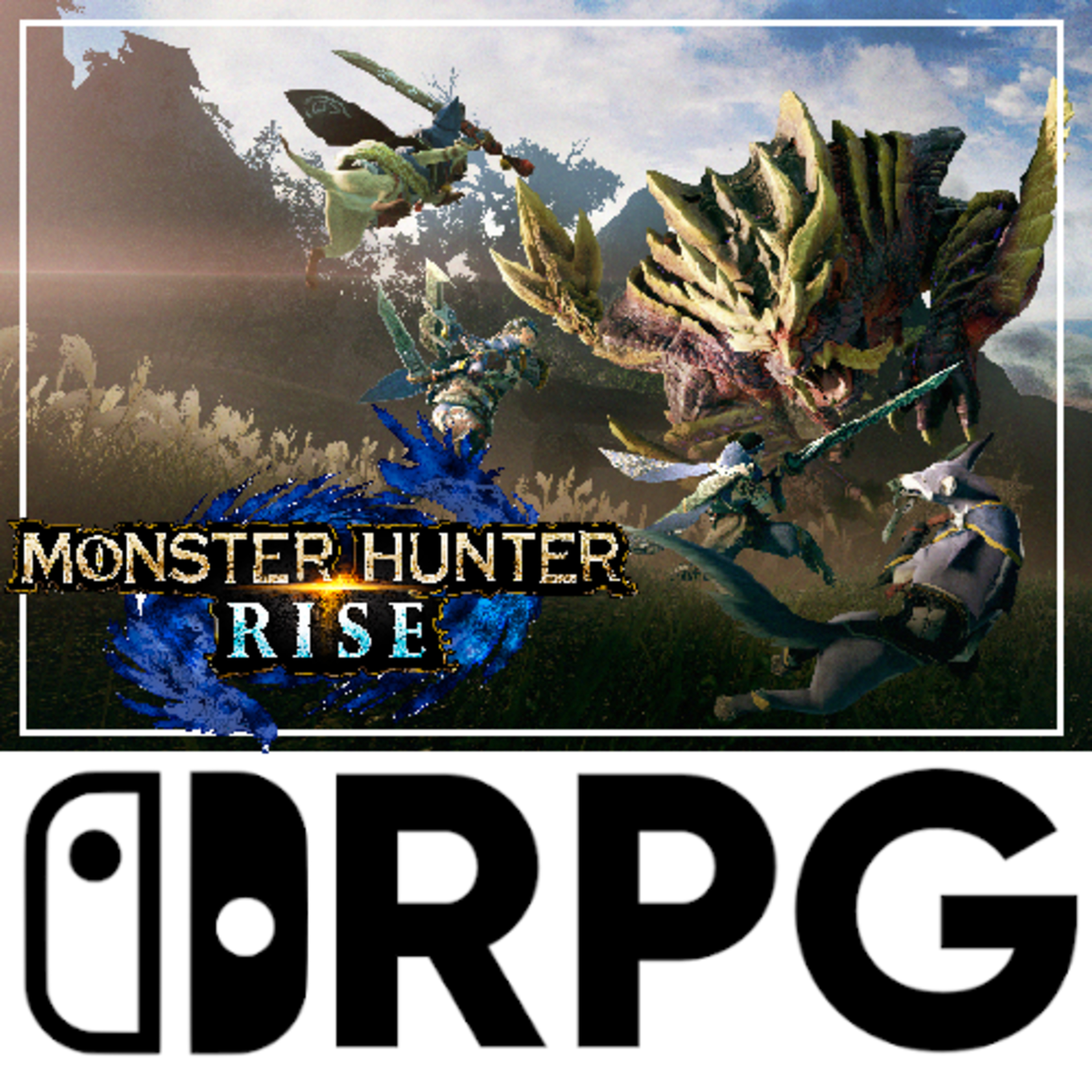 Episode 83 - Is It Too Late To Jump Into Monster Hunter? | Switch RPG Podcast