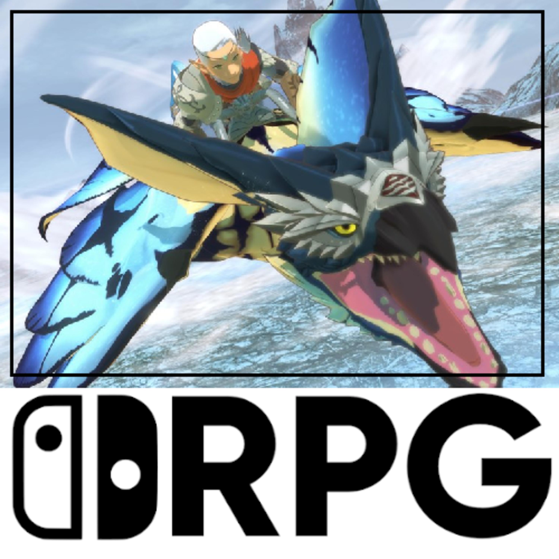 Episode 93 - Monster Hunter Extravaganza & Happy Fourth Birthday | Switch RPG Podcast