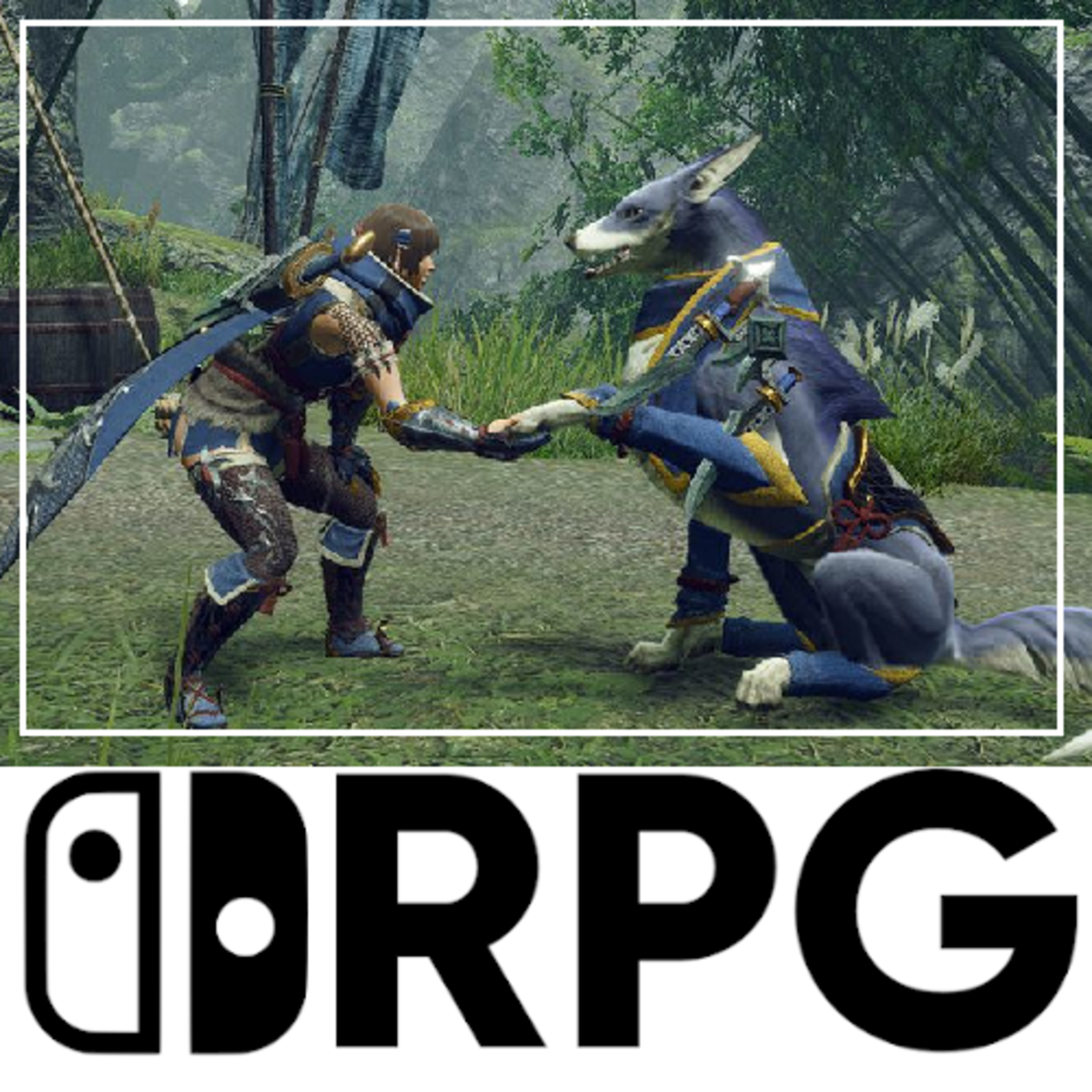 Episode 94 - Monster Hunter Dominates the Nintendo Switch | Switch RPG Podcast