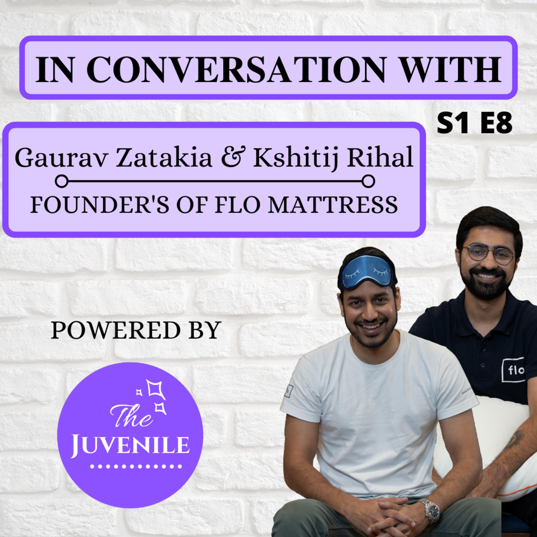 IN CONVERSATION WITH KSHITIJ RIHAL AND GAURAV ZATAKIA