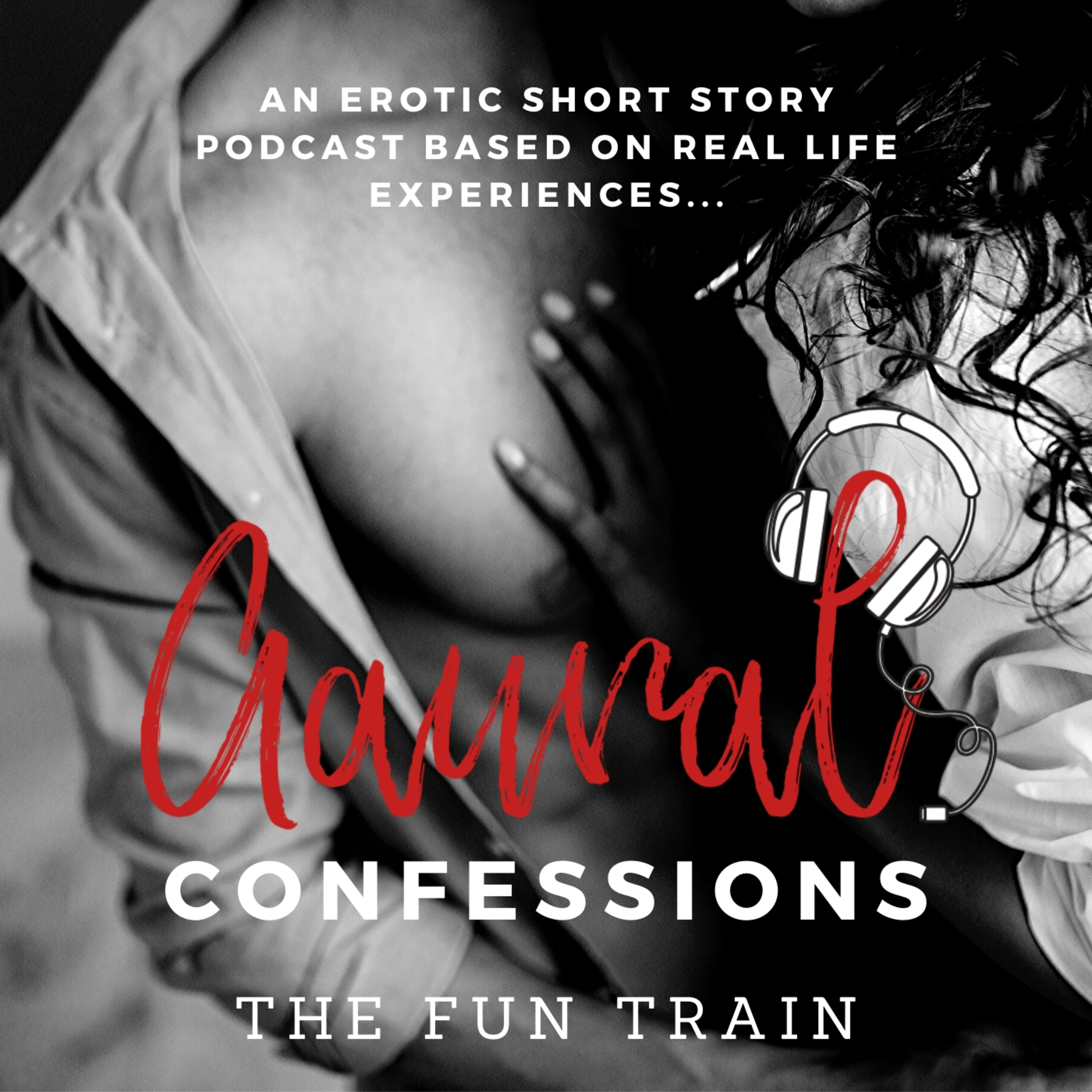 Aaural Confessions - The Fun Train