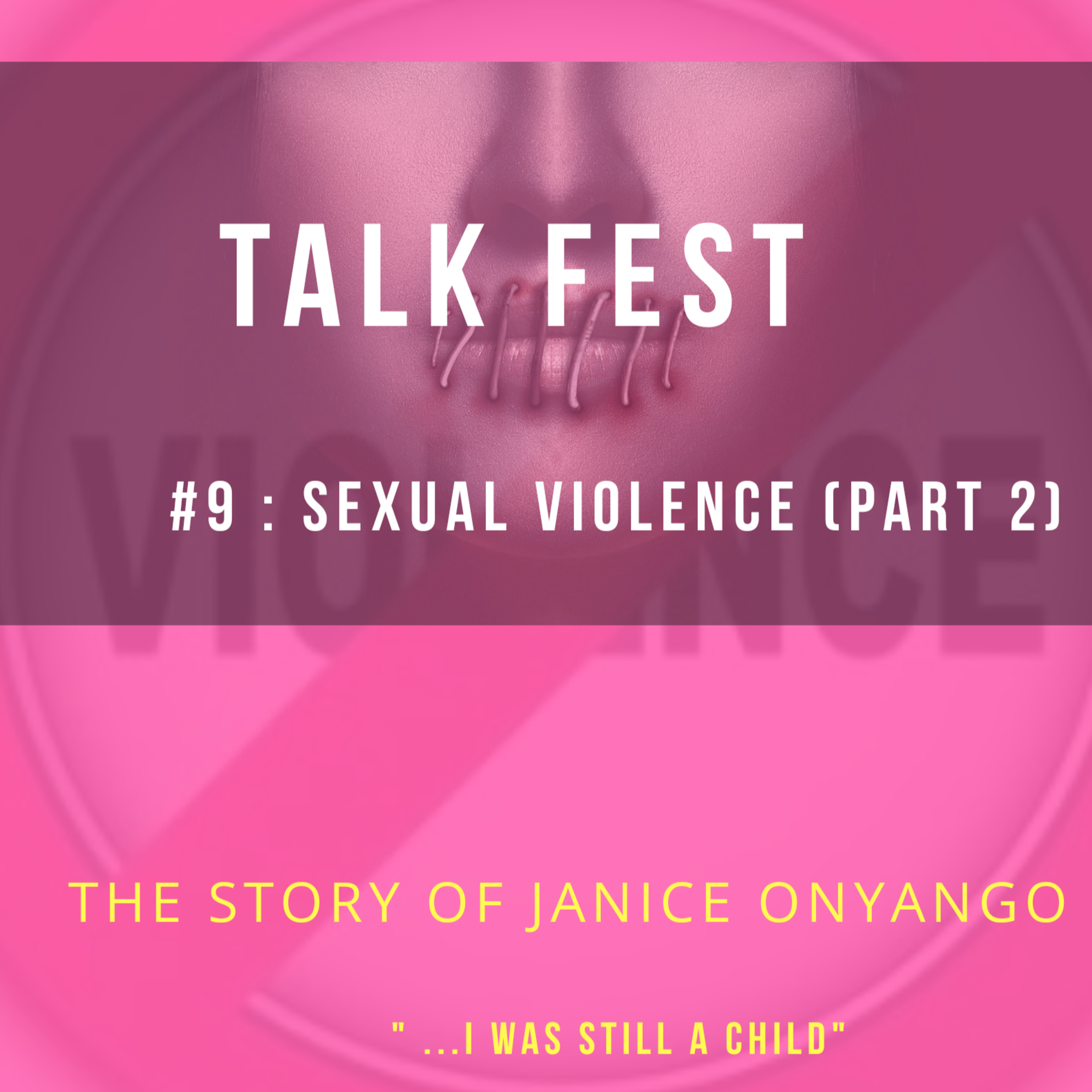 EP 9 - Sexual violence (part 2)