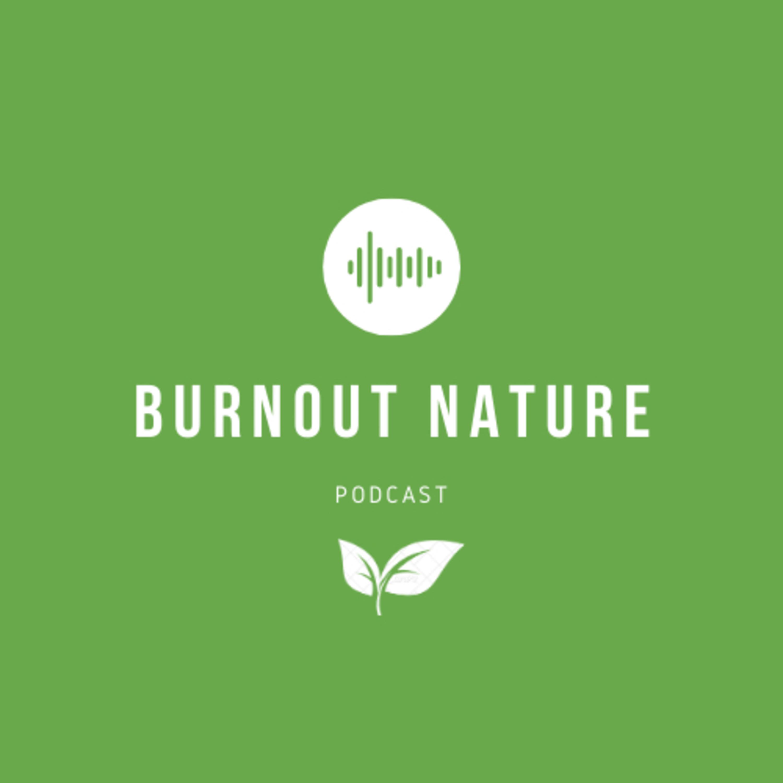 BURNOUT NATURE