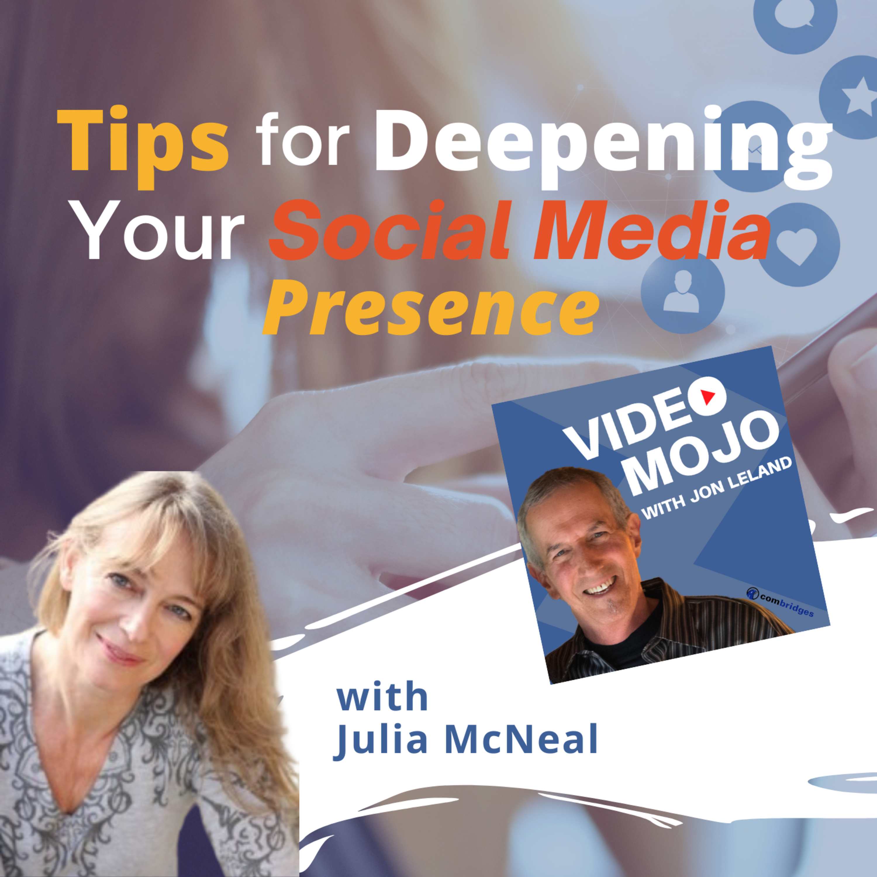 Tips for Deepening Your Social Media Presence with actress/coach, Julia McNeal