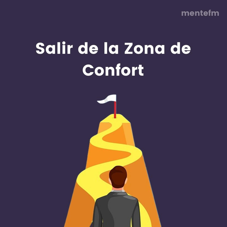 🎙️ Salir de la Zona de Confort   5 Estrategias Efectivas   mentefm E6T1
