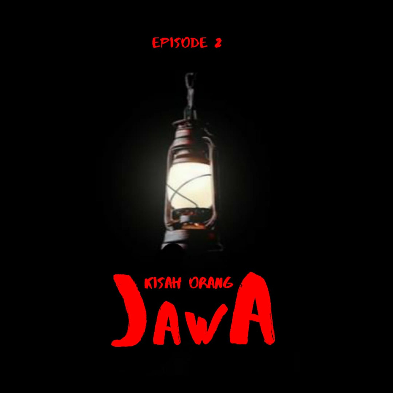 #2 Kisah Orang Jawa